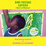 BON-VOYAGE LOVERS~Heart of Moment~Music Selected and Mixed by Mr.BEATS a.k.a.DJ CELORY 画像