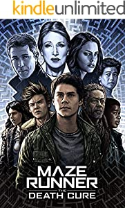 Maze Runner The Death Cure: The Complete Screenplays (English Edition)