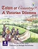 Lila:it:Independent Plus Access:Town or Country? a Victorian Dilema (Literacy Land)