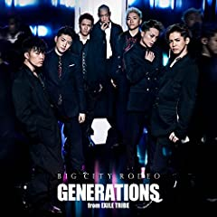 BIG CITY RODEO♪GENERATIONS from EXILE TRIBE