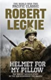 Helmet for my Pillow: The World War Two Pacific Classic 画像