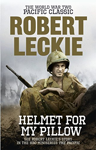 Helmet for my Pillow: The World War Two Pacific Classic