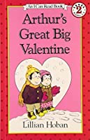 Arthur's Great Big Valentine (I Can Read Level 2) by Lillian Hoban(1991-02-14)