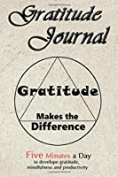 Gratitude Journal For Men: Daily Gratitude Journal | Positivity Diary for a Happier You in Just 5 Minutes a Day (Daily habit journals)