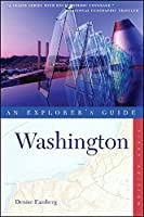 Washington: An Explorer's Guide (Explorer's Guide Washington)