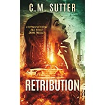Retribution: A Psychic Detective Kate Pierce Crime Thriller Book 1 (Psychic Detective Kate Pierce Crime Thriller Series)