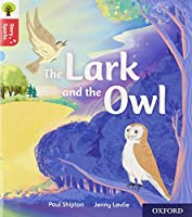 Oxford Reading Tree Story Sparks: Oxford Level 4: The Lark and the Owl