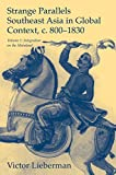 Strange Parallels: Volume 1, Integration on the Mainland: Southeast Asia in Global Context, c.800–1830 (Studies in Comparative World History) (English Edition) 画像