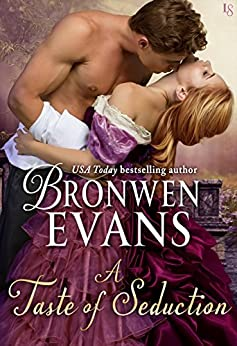 A Taste of Seduction: A Disgraced Lords Novel (The Disgraced Lords Book 5) by [Evans, Bronwen]