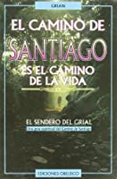 El camino de Santiago/ The road to Santiago