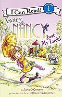 Fancy Nancy: Just My Luck (Fancy Nancy: I Can Read!, Level 1)