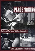 Placemaking: The Art and Practice of Building Communities [並行輸入品]