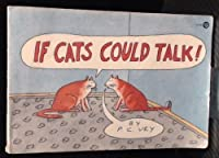 If Cats Could Talk (Plume)