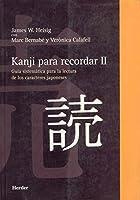 Kanji para recordar II : curso para aprender a leer los caracteres japoneses