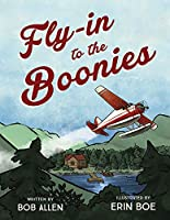 Fly-in to the Boonies