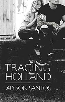 Tracing Holland (NSB Book 2) by [Santos, Alyson]