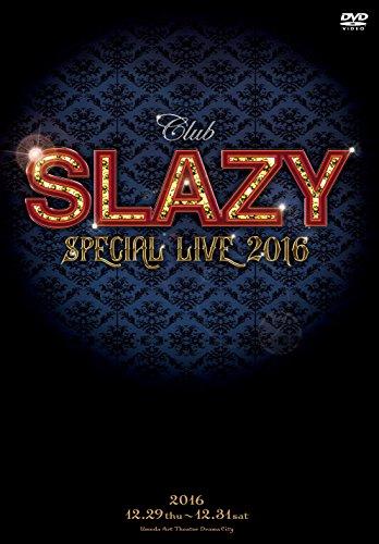 Club SLAZY SPECIAL LIVE2016 [DVD]