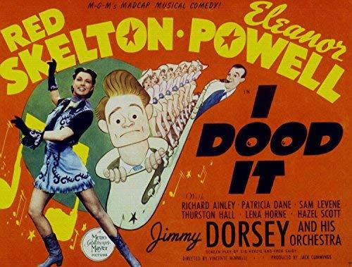 "ODSAN I Dood It、エレノア・パウエル&レッド・スケルトン、ジミー・ドーシー、1943 - プレミアム映画のポスター再版36""by 27"" Unframed"