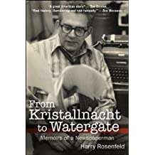 From Kristallnacht to Watergate: Memoirs of a Newspaperman (Excelsior Editions)
