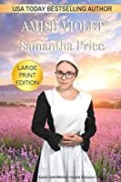 Amish Violet LARGE PRINT: Amish Romance (Amish Love Blooms)
