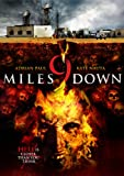 9 Miles Down [DVD] [...