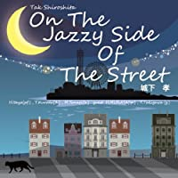 On The Jazzy Side Of The Street