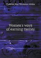 Women's Ways of Earning Money