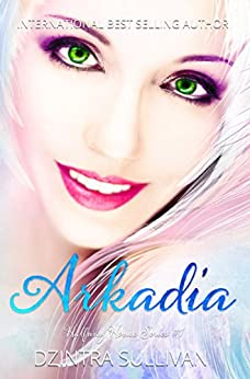 Arkadia (Halfway House Series Book 1) by [Sullivan, Dzintra]