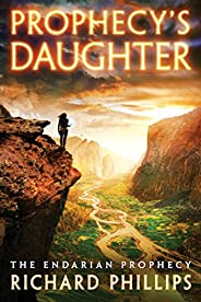 Prophecy's Daughter (The Endarian Prophecy Boo