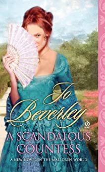 A Scandalous Countess: A Novel of the Malloren World (Mallorens & Friends series Book 12) by [Beverley, Jo]