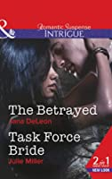 The Betrayed (Mills & Boon Intrigue)