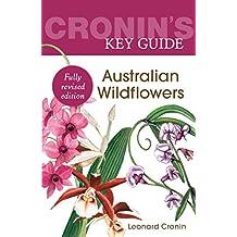 Cronin's Key Guide to Australian Wildflowers