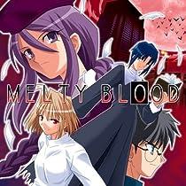 [同人PCソフト]MELTY BLOOD (First Release版)