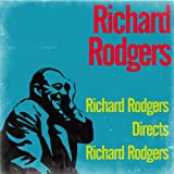 Richard Rodgers Directs Richard Rodgers