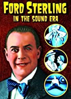 Ford Sterling in the Sound Era: 4 Rare Shorts [DVD]