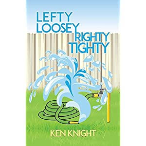 Lefty Loosey, Righty Tighty