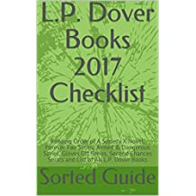 L.P. Dover Books 2017 Checklist: Reading Order of A Society X Novel, Forever Fae Series, Armed & Dangerous Series, Gloves Off Series, Second Chances Series and List of All L.P. Dover Books