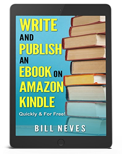 Ebook: Write and Publish an eBook on Amazon Kindle...