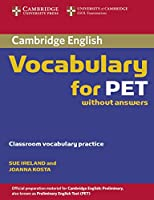 Cambridge Vocabulary for PET: Edition without answers