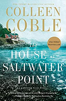 The House at Saltwater Point (A Lavender Tides Novel Book 2) by [Coble, Colleen]