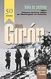 Playa Giron: Bahia De Cochinos : Primer Derrota Militar De Washington En America