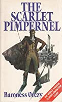 The Scarlet Pimpernel (20th Century Classics)