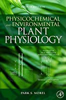Physicochemical and Environmental Plant Physiology Fourth Edition【洋書】 [並行輸入品]