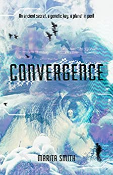 Convergence (Kindred Ties Book 1) by [Smith, Marita]