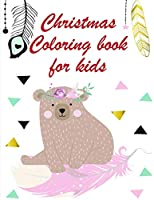 Christmas Coloring book for kids: Coloring Pages with Funny, Easy Learning and Relax Pictures for Animal Lovers (Entertain Kids)