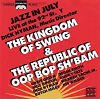 The Kingdom of Swing and the Republic of Oop Bop Sh'Bam: Jazz in July, Live at the 92nd St. Y