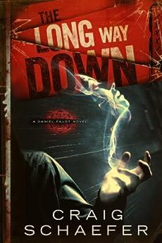 The Long Way Down (Daniel Faust Book 1) by [Schaefer, Craig]