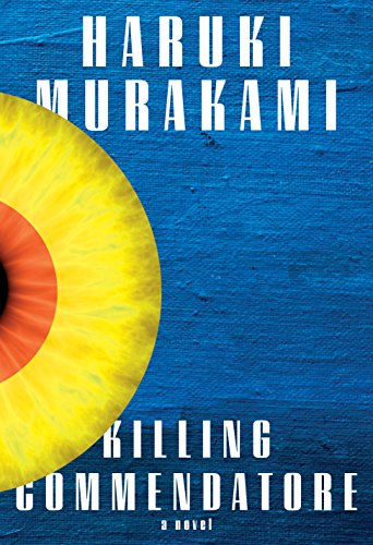 Killing Commendatore: A novel (English Edition)