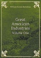 Great American Industries Volume One