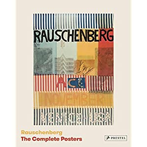 Rauschenberg: The Complete Posters